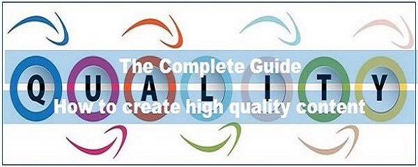 The complete guide How to create high quality content